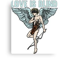 Love is Blind Cute Cool Vintage Cartoon Cupid T-shirts And Gifts Canvas Print