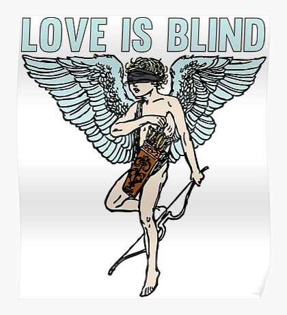 Love is Blind Cute Cool Vintage Cartoon Cupid T-shirts And Gifts Poster