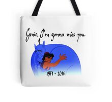 RIP Robin Williams - Genie, we're gonna miss you Tote Bag