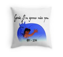 RIP Robin Williams - Genie, we're gonna miss you Throw Pillow