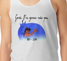 RIP Robin Williams - Genie, we're gonna miss you Tank Top