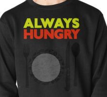 Always Hungry [Yellow Red] | Stay Hungry Stay Foolish Shirts Pullover