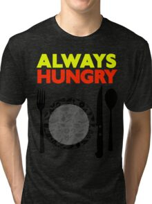 Always Hungry [Yellow Red] | Stay Hungry Stay Foolish Shirts Tri-blend T-Shirt