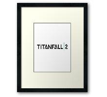 TITANFALL - 2 Framed Print
