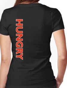 Hungry [Reverse] | Stay Hungry Stay Foolish Shirts Womens Fitted T-Shirt