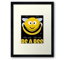 Be A Bee Cool Cute Funny Cartoon T-Shirts and Gifts Framed Print