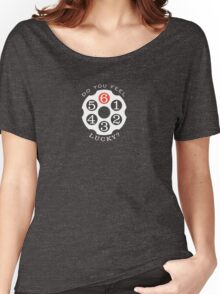 Do you feel lucky? Women's Relaxed Fit T-Shirt