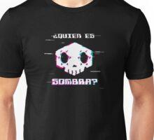 Quién es Sombra? – Overwatch Design Unisex T-Shirt