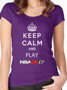 KEEP CALM AND PLAY NBA 2K17 Women's Fitted Scoop T-Shirt
