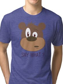 Cool Cute Cartoon Funny Bear Confused Say What T-Shirts and Gifts Tri-blend T-Shirt