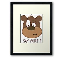 Cool Cute Cartoon Funny Bear Confused Say What T-Shirts and Gifts Framed Print