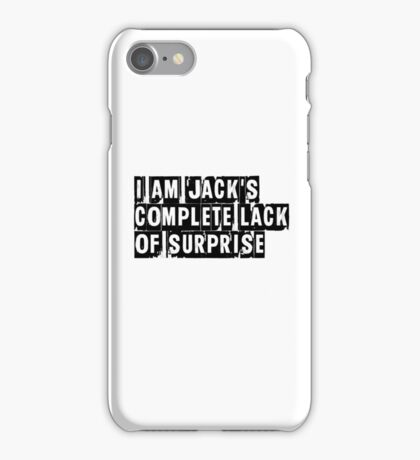 I Am Jack's Complete Lack of Surprise - Fight Club iPhone Case/Skin