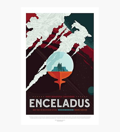 Enceladus - More Than 100 Breathtaking Geyers - Space Tourism Poster Photographic Print