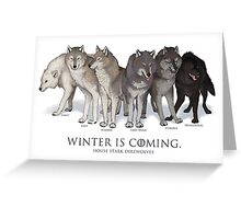 WINTER IS COMING- House Stark Direwolves Greeting Card