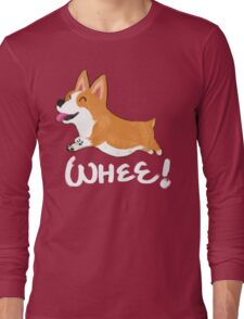 Whee! Long Sleeve T-Shirt
