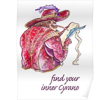 Find your inner Cyrano! Poster