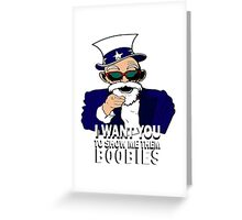 I WANT YOU! Greeting Card