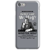 Better call Mr. Wolf iPhone Case/Skin