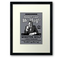 Better call Mr. Wolf Framed Print