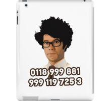Maurice Moss - 0118 999 881 999 119 725 3 iPad Case/Skin