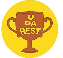 U DA BEST by Pluph