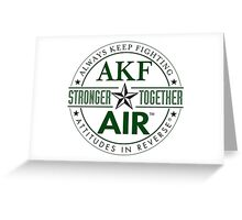 AIR/AKF Stronger Together  Greeting Card