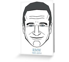 Robin McLaurin Williams Greeting Card