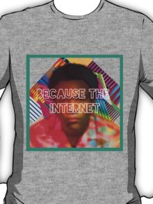 Because the internet T-Shirt