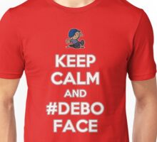 Keep Calm and Deboface Unisex T-Shirt