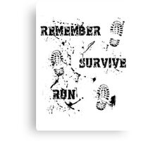 Remember, Survive, Run. Maze Runner Canvas Print