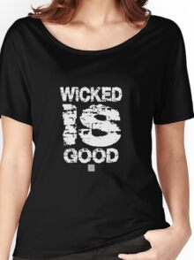 The maze runner. Wicked is Good Tshirt Women's Relaxed Fit T-Shirt
