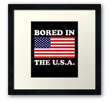 Bored In The USA Framed Print