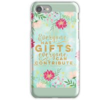 Gold typography,Everyone has gifts,everyone can contribute,floral,water color,hand painted iPhone Case/Skin