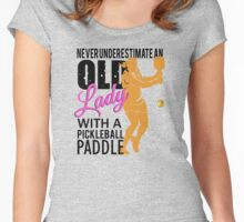 Never Underestimate an Old Lady with a Pickleball Paddle Women's Fitted Scoop T-Shirt