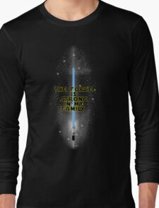 """""""The Force is Strong in my Family"""" - English Long Sleeve T-Shirt"""
