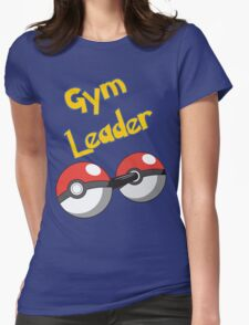 Gym Leader Womens Fitted T-Shirt
