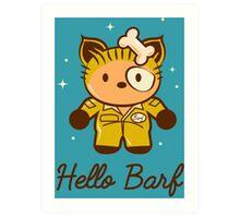 Hello Barf Art Print