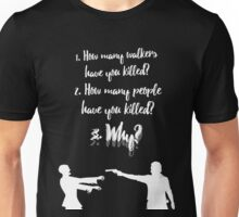 The Three Questions Unisex T-Shirt