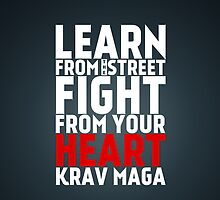 Learn from the street Krav Maga RED by crouchingpixel