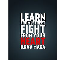 Learn from the street Krav Maga RED Photographic Print