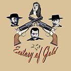 Ecstasy of Gold by Radwulf
