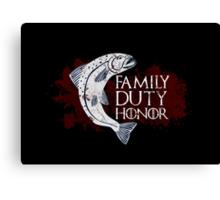 Family, Duty, Honor - House Tully Canvas Print