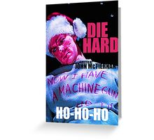 DIE HARD 7 Greeting Card