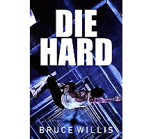 DIE HARD 8 Photographic Print