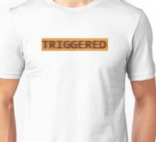 TRIGGERED / Meme T shirt Phone Case Sticker Unisex T-Shirt