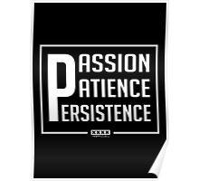 Passion Patience Persistence  Poster