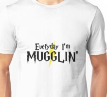 Everyday I'm Mugglin' Unisex T-Shirt