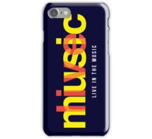 Live In The Music iPhone Case/Skin