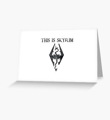SKYRIM! Greeting Card