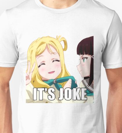 It's Joke Unisex T-Shirt